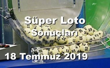 Süper Loto 18 Temmuz 2019