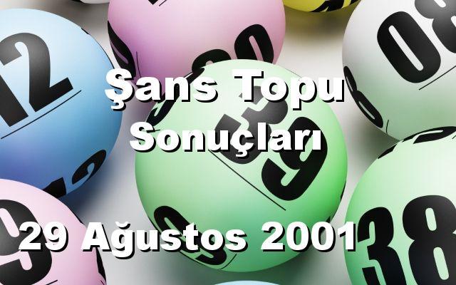 Şans Topu detay bilgiler 29/08/2001