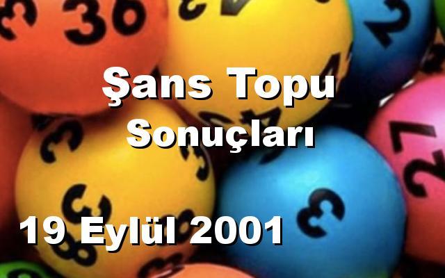 Şans Topu detay bilgiler 19/09/2001