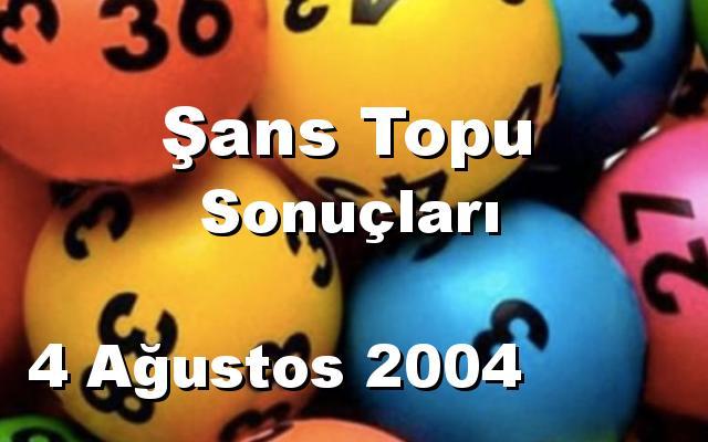 Şans Topu detay bilgiler 04/08/2004