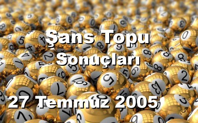 Şans Topu detay bilgiler 27/07/2005