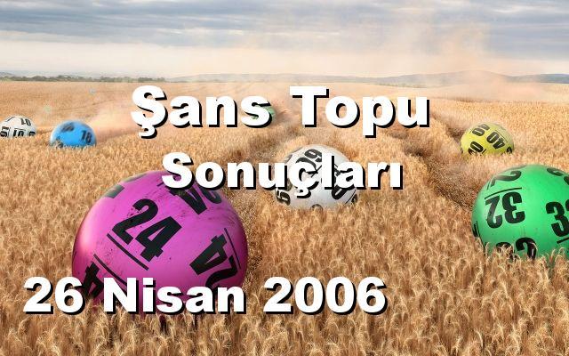 Şans Topu detay bilgiler 26/04/2006