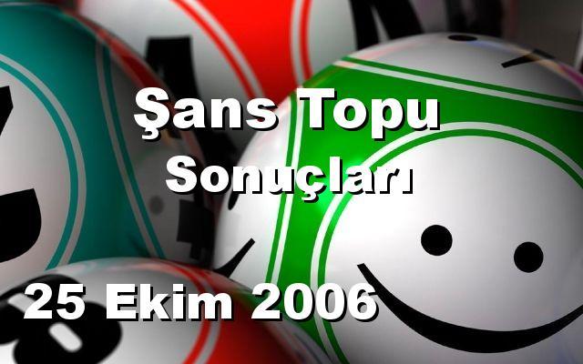 Şans Topu detay bilgiler 25/10/2006