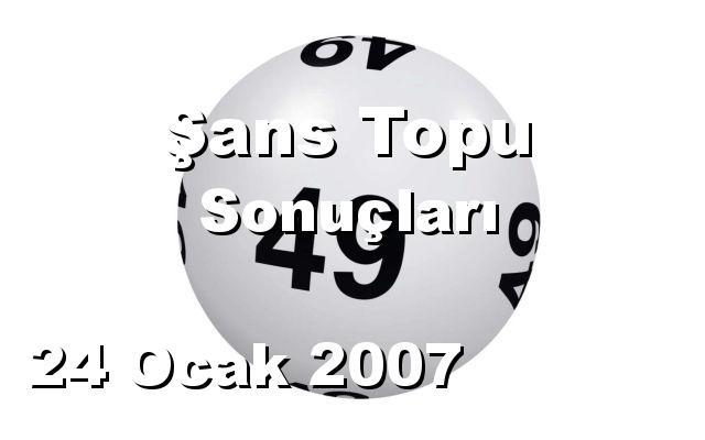 Şans Topu detay bilgiler 24/01/2007