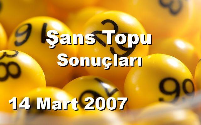 Şans Topu detay bilgiler 14/03/2007