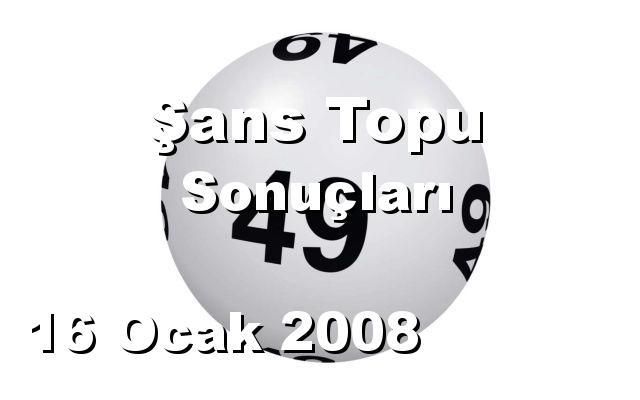 Şans Topu detay bilgiler 16/01/2008