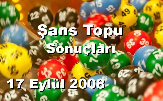 Şans Topu detay bilgiler 17/09/2008
