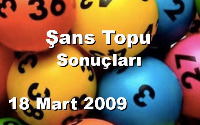 Şans Topu detay bilgiler 18/03/2009