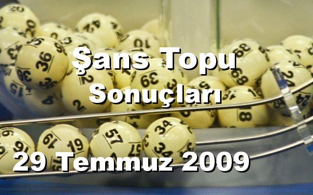 Şans Topu detay bilgiler 29/07/2009