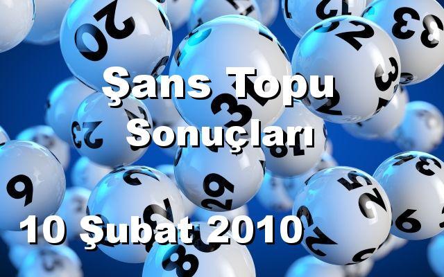 Şans Topu detay bilgiler 10/02/2010