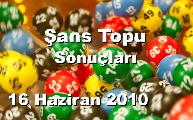 Şans Topu detay bilgiler 16/06/2010