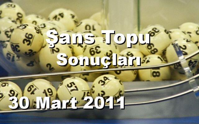 Şans Topu detay bilgiler 30/03/2011