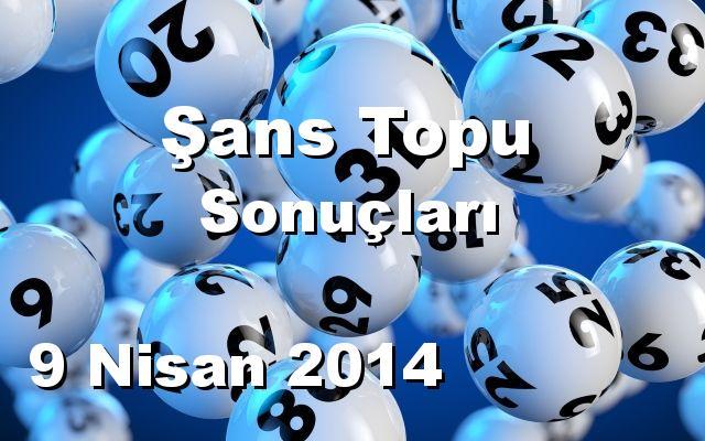 Şans Topu detay bilgiler 09/04/2014