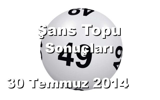 Şans Topu detay bilgiler 30/07/2014