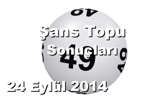 Şans Topu detay bilgiler 24/09/2014