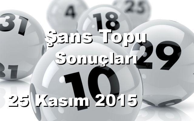 Şans Topu detay bilgiler 25/11/2015