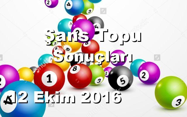 Şans Topu detay bilgiler 12/10/2016