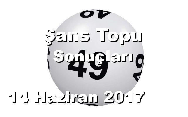 Şans Topu detay bilgiler 14/06/2017