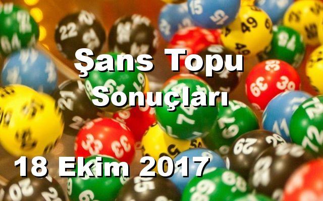 Şans Topu detay bilgiler 18/10/2017
