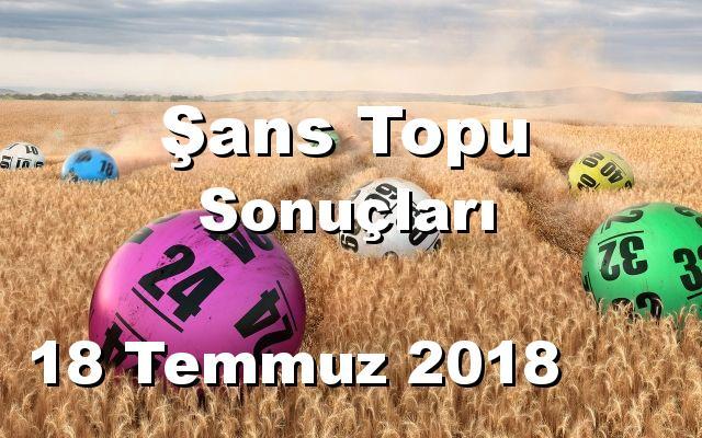 Şans Topu detay bilgiler 18/07/2018