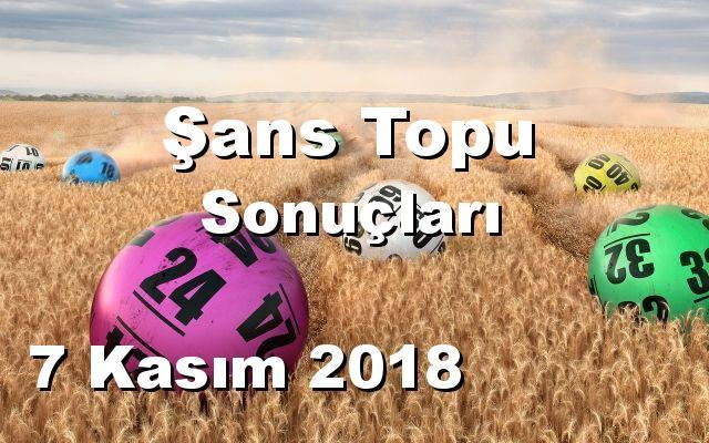 Şans Topu 7 Kasım 2018