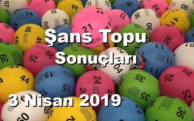 Şans Topu detay bilgiler 03/04/2019