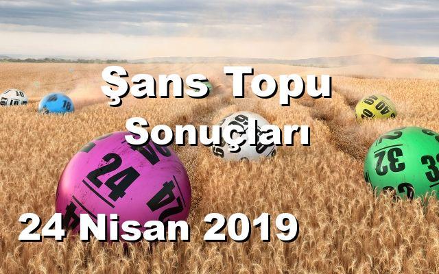 Şans Topu detay bilgiler 24/04/2019