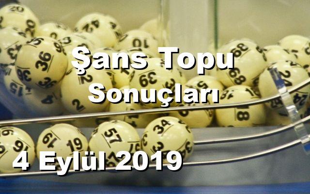 Şans Topu detay bilgiler 04/09/2019
