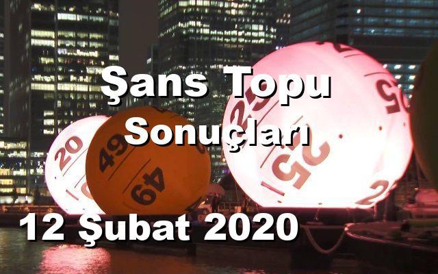 Şans Topu detay bilgiler 12/02/2020