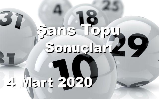 Şans Topu detay bilgiler 04/03/2020