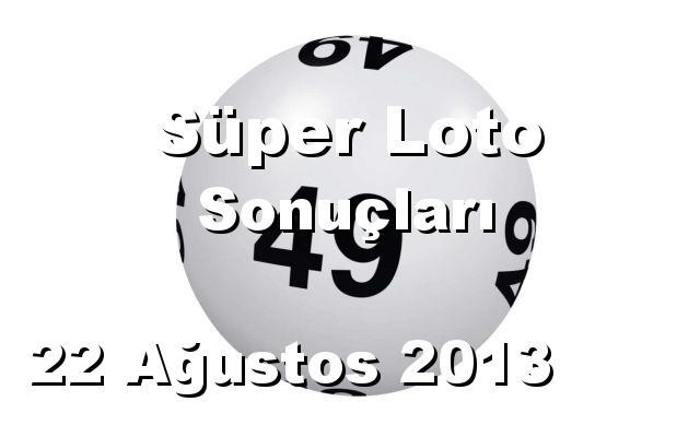 Süper Loto detay bilgiler 22/08/2013