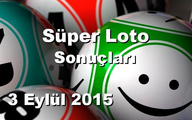 Süper Loto detay bilgiler 03/09/2015