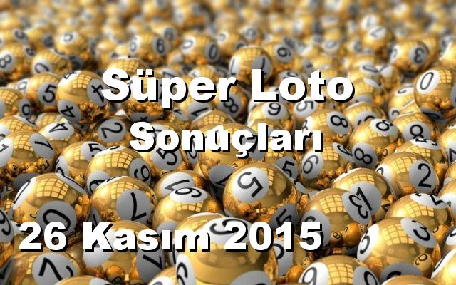 Süper Loto detay bilgiler 26/11/2015