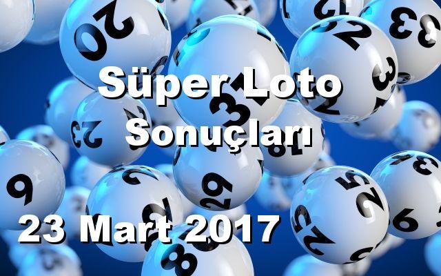 Süper Loto detay bilgiler 23/03/2017