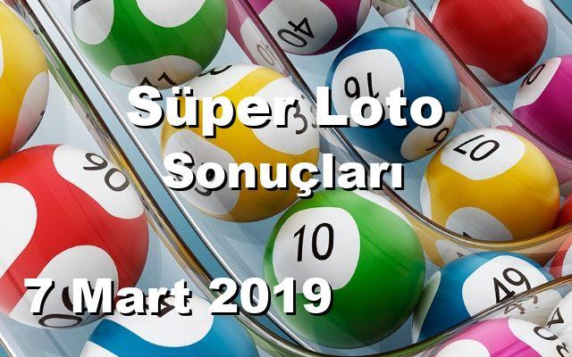 Süper Loto detay bilgiler 07/03/2019